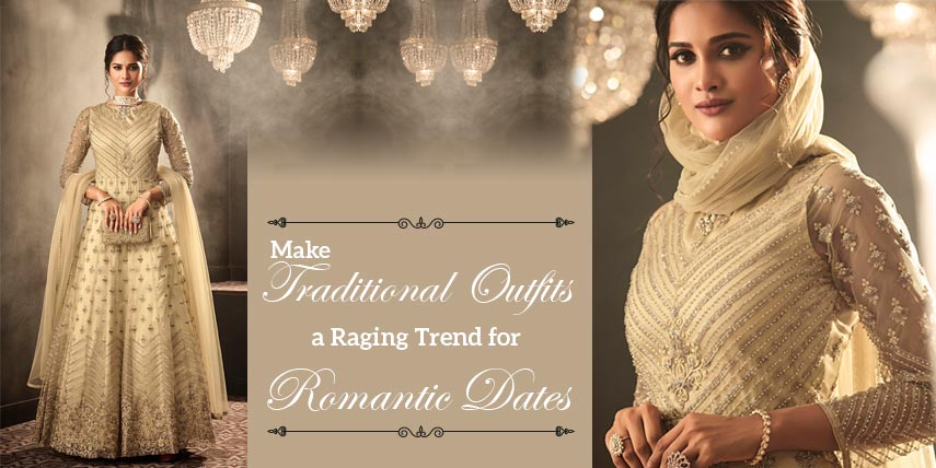 Ethnic Wear for Romantic Dates